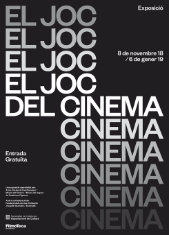 EL JOC DEL CINEMA · FILMOTECA DE CATALUNYA